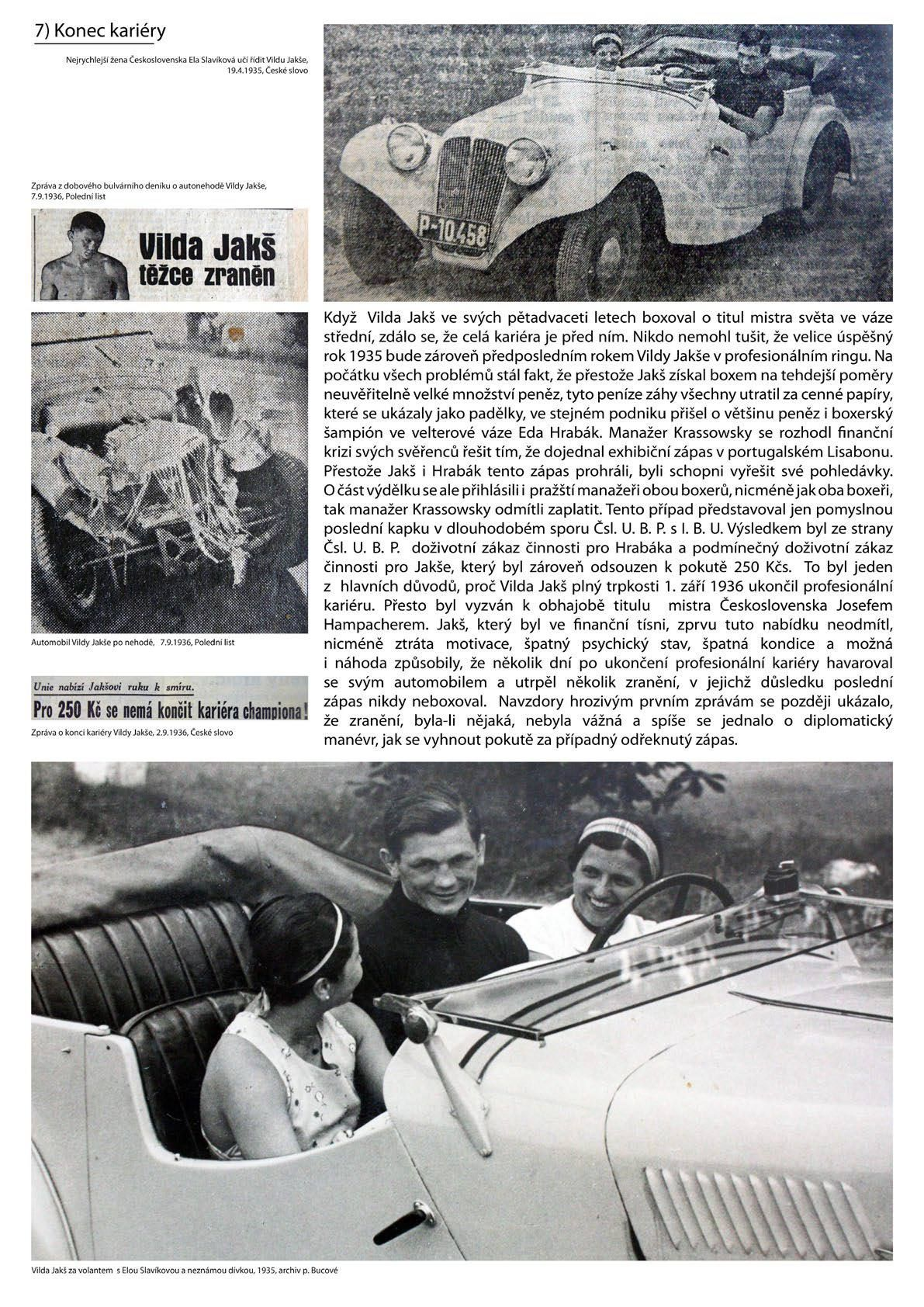 Vilda Jakš - konec kariéry