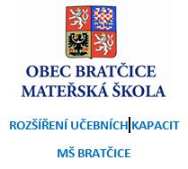 Ikona - Rozšíření učebních kapacit MŠ Bratčice