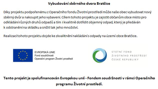 Financování sběrného dvora Bratčice